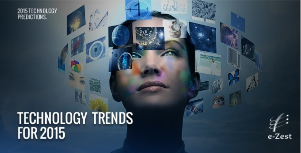 e-Zest releases its Technology Trends for 2015