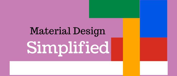 Material Design Simplified