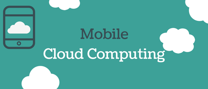 Mobile Cloud Computing Services