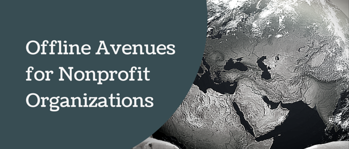Offline Avenues for Nonprofit Organizations