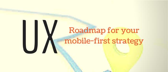 UX- Roadmap