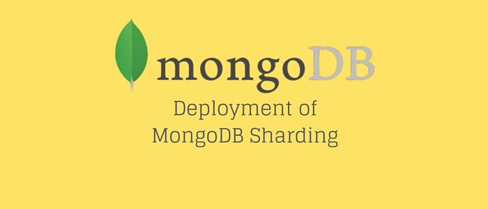 Deployment of MongoDB Sharding