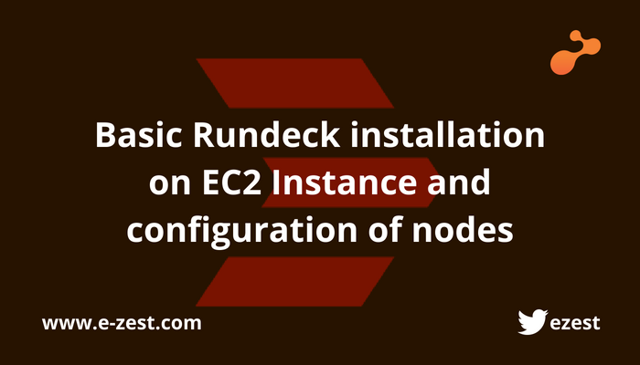 Basic Rundeck installation on EC2 Instance and configuration of nodes