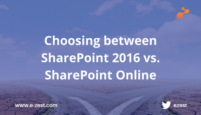 Choosing between SharePoint 2016 vs. SharePoint Online