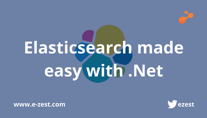 Elasticsearch made easy with .Net