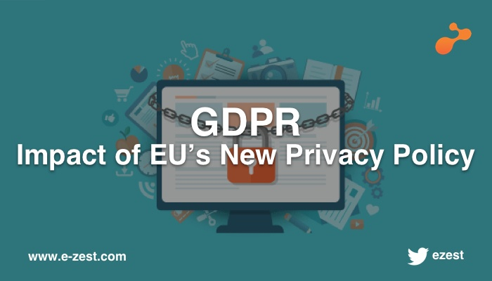 GDPR Impact of EU's New Privacy Policy