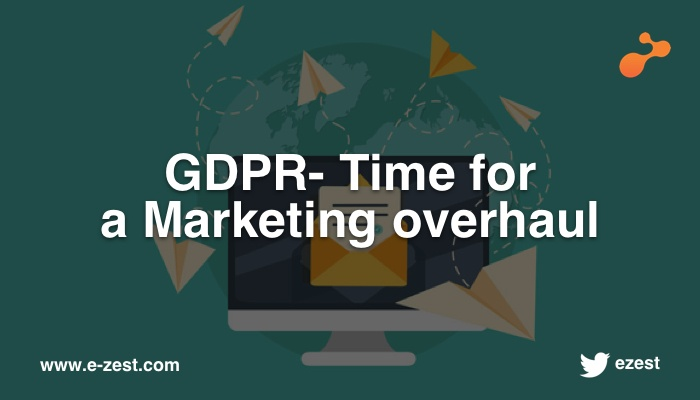 GDPR- time for a marketing overhaul