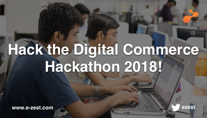 e-Zest organizes Digital Commerce  Hackathon 2018