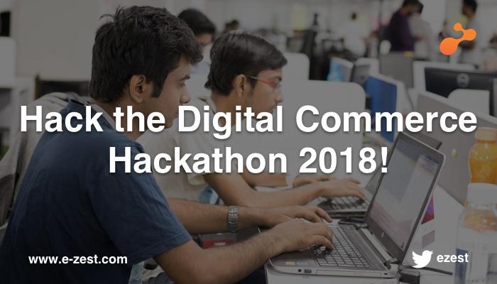 e-Zest organizes Digital Commerce  Hackathon 2018
