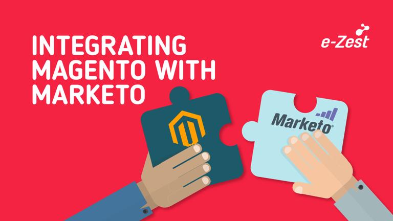 e-Zest- Integrating Magento with Marketo