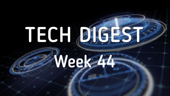 Tech Digest week 44.png