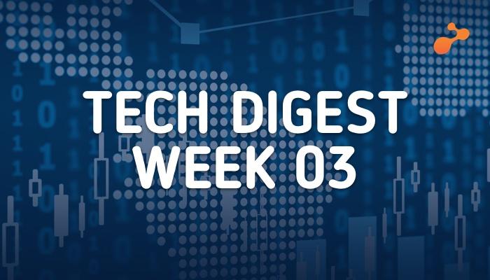 Tech digest week 03.jpg