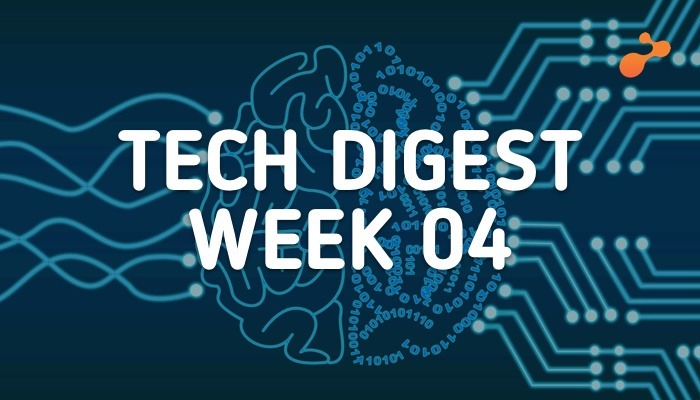 Tech digest week 04.jpg