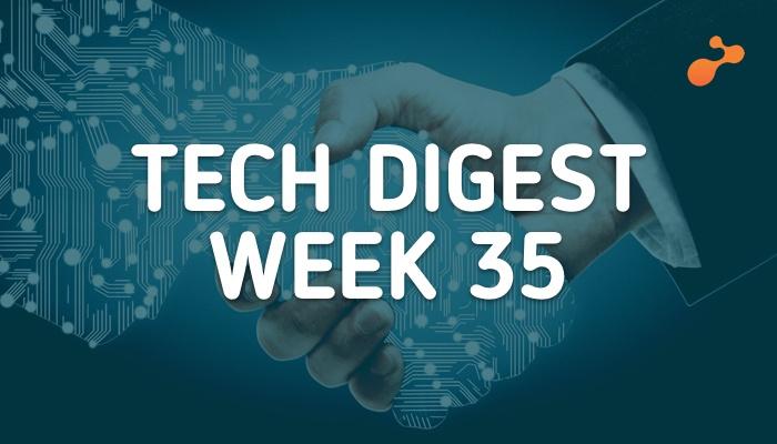 e-Zest tech digest week 35