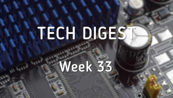 Tech_Digest_Week_33.png