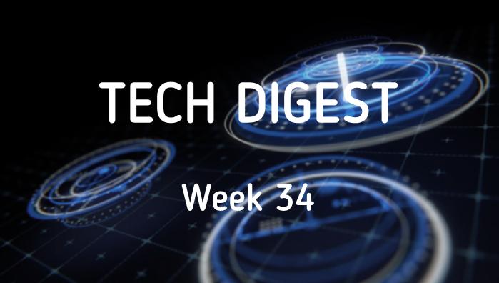 Tech_Digest_Week_34.png
