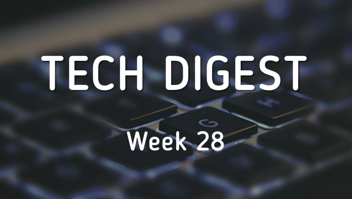 Tech_Digest_week_28-2.png