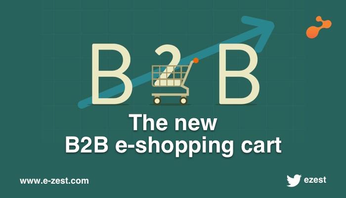 The new B2B e-shopping cart