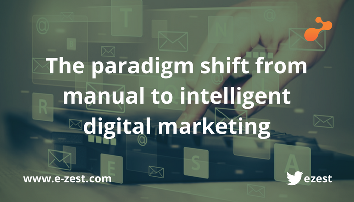 The paradigm shift from manual to intelligent digital marketing