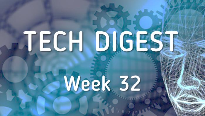 Week_32_Tech_digest.png