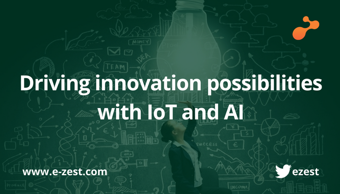 Driving innovation possibilities with IoT and AI