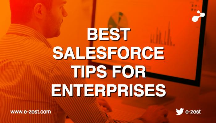 best-salesforce-tips-for-enterprises.png