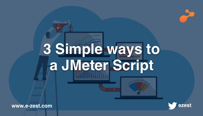 3 Simple ways to a JMeter Script