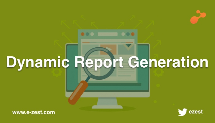 Dynamic Report Generation