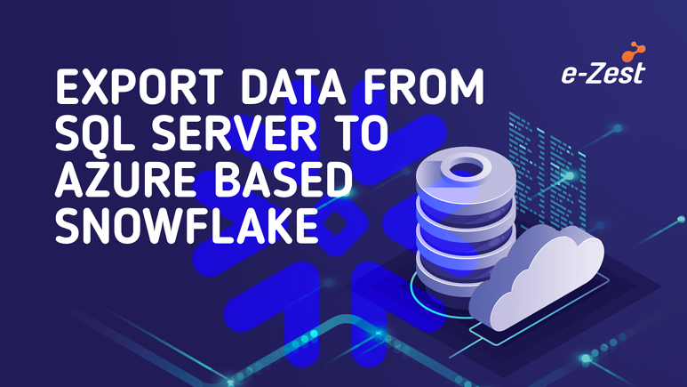 Export data from SQL server to Azure based Snowflake
