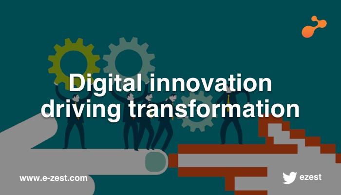 Digital innovation driving transformation