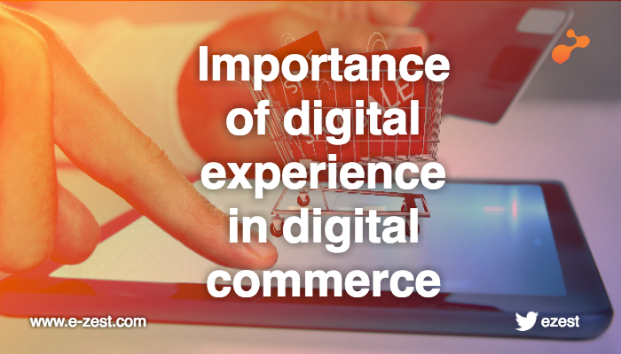 importance-of-digital-experience-in-digital-commerce.png
