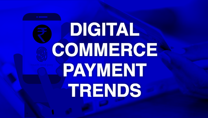 nidhi-digital-commerce-payment-trends-1.png