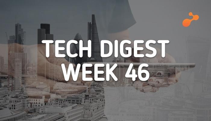 tech digest  week 46.jpg