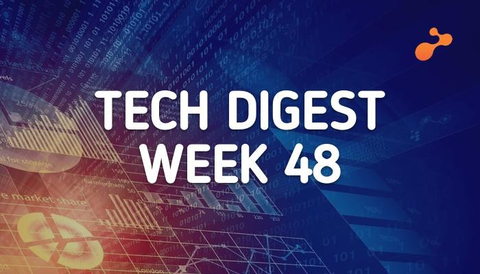tech digest  week 48.jpg