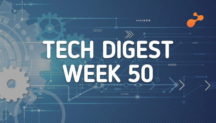 tech digest  week 50.jpg