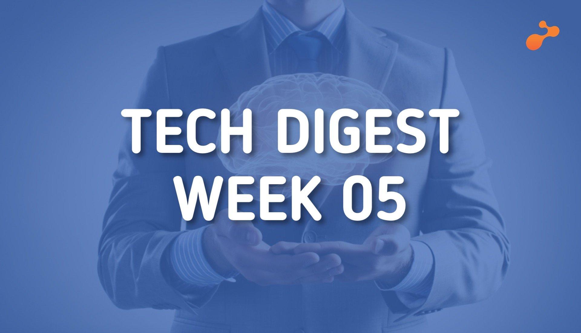 tech-digest-week-05