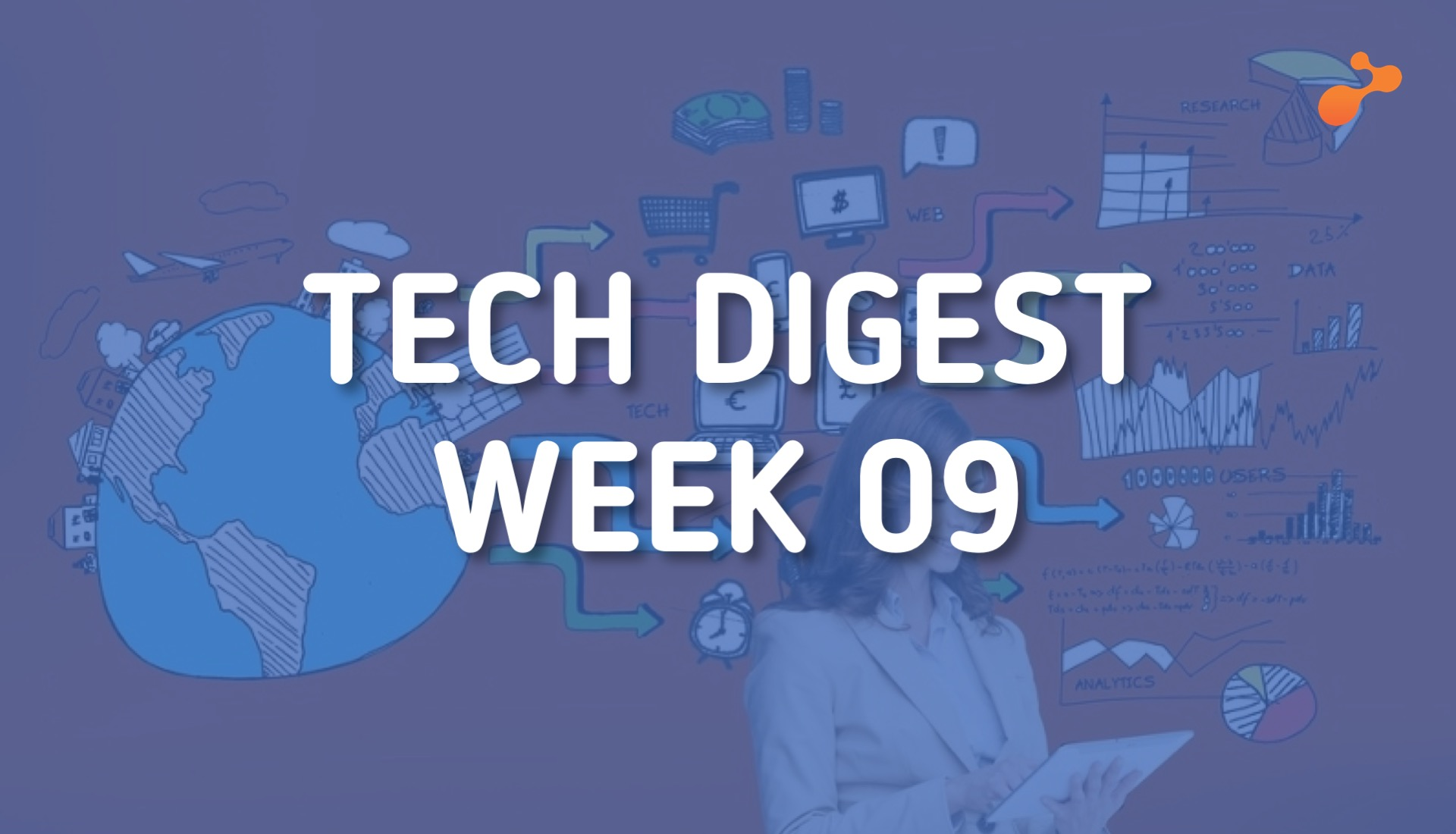 tech-digest-week-09