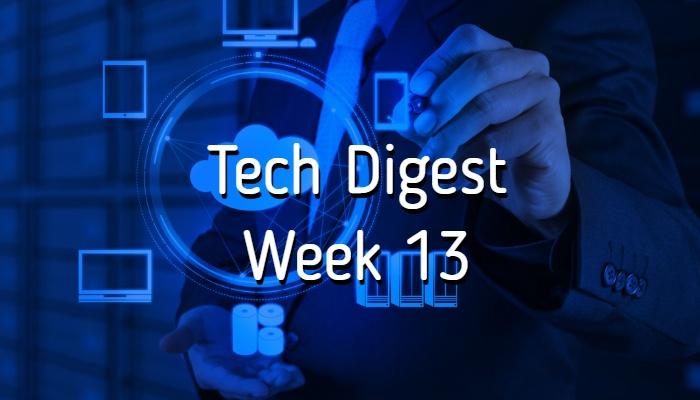 tech-digest-week-13.jpg