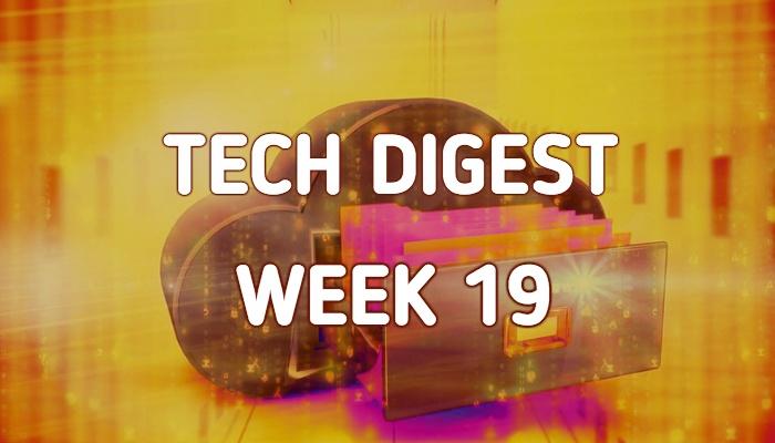 tech-digest-week-19-1.jpg