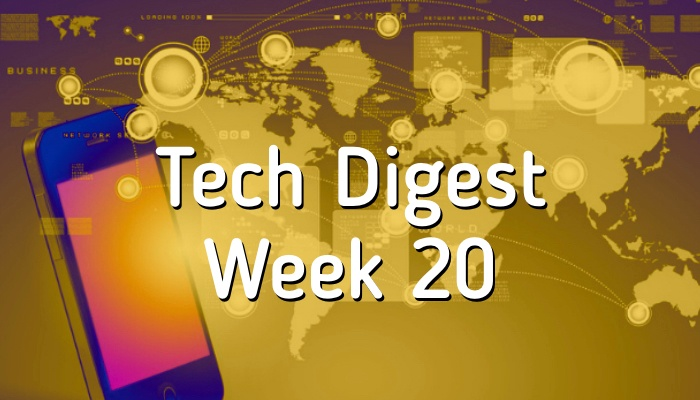 tech-digest-week-20.001.jpeg