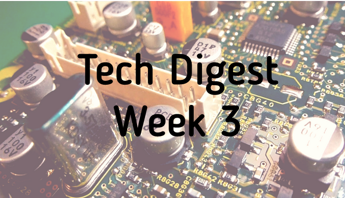 tech-digest-week-3.png
