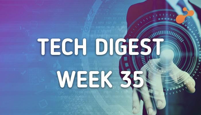 tech-digest-week-35.png
