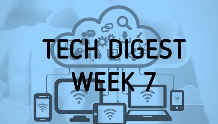 tech-digest-week-7-2017-1.png