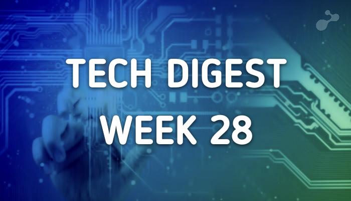 tech-digest-week28.png