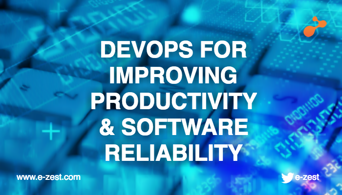 DevOps for improving productivity and software reliability
