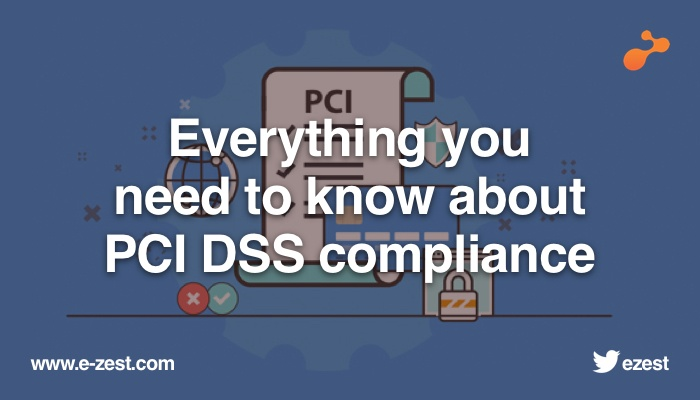 What is PCI DSS compliance and how to become PCI DSS compliant?
