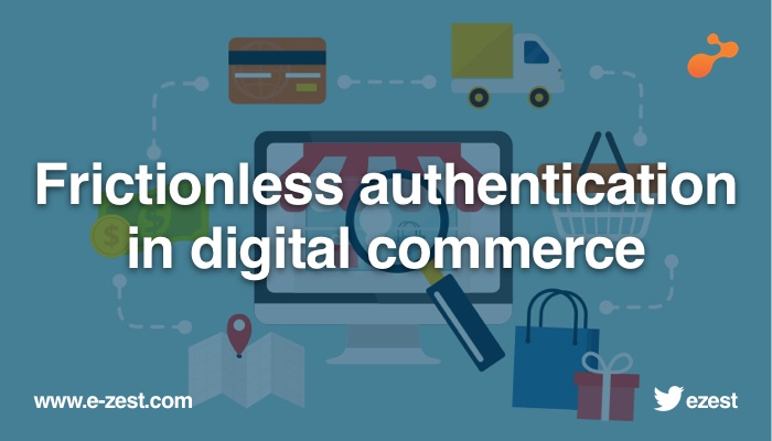 Frictionless authentication for improving customer journey in digital commerce