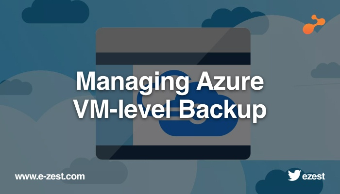 Managing Azure VM-level Backup