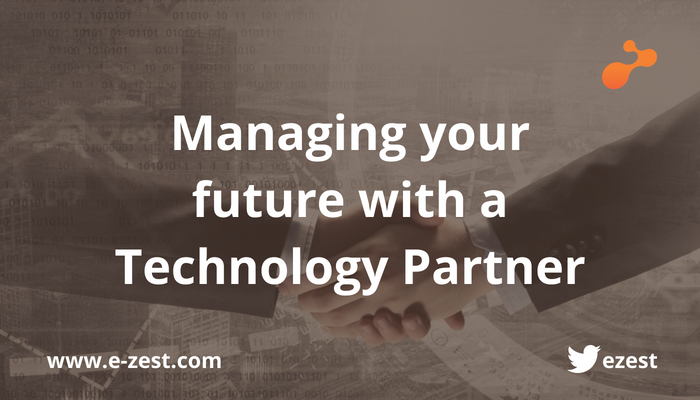 Managing your future with a Technology Partner