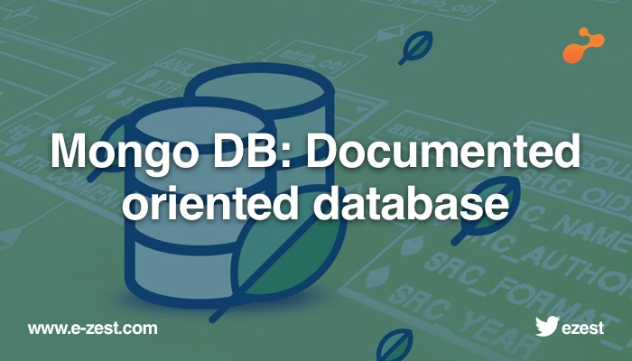 Mongo DB: Documented oriented database